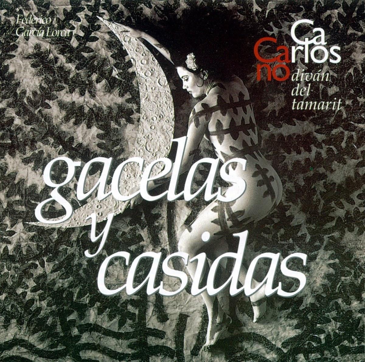 Diván del Tamarit (1998) - Gacelas y Casidas
