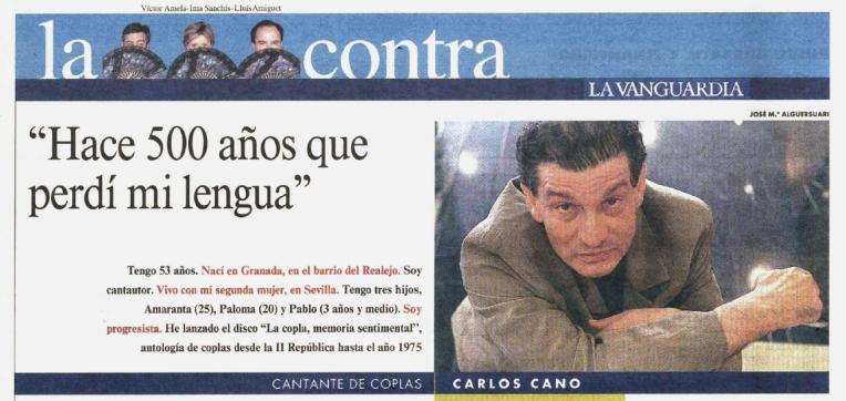 Tengo 53 años. Nací en Granada, en el barrio del Realejo. Soy cantautor. Vivo con mi segunda mujer, en Sevilla. Tengo tres hijos, Amaranta, Paloma y Pablo.   carloscano.es